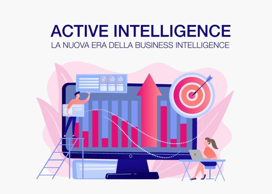 Active Intelligence: la nuova era della Business Intelligence